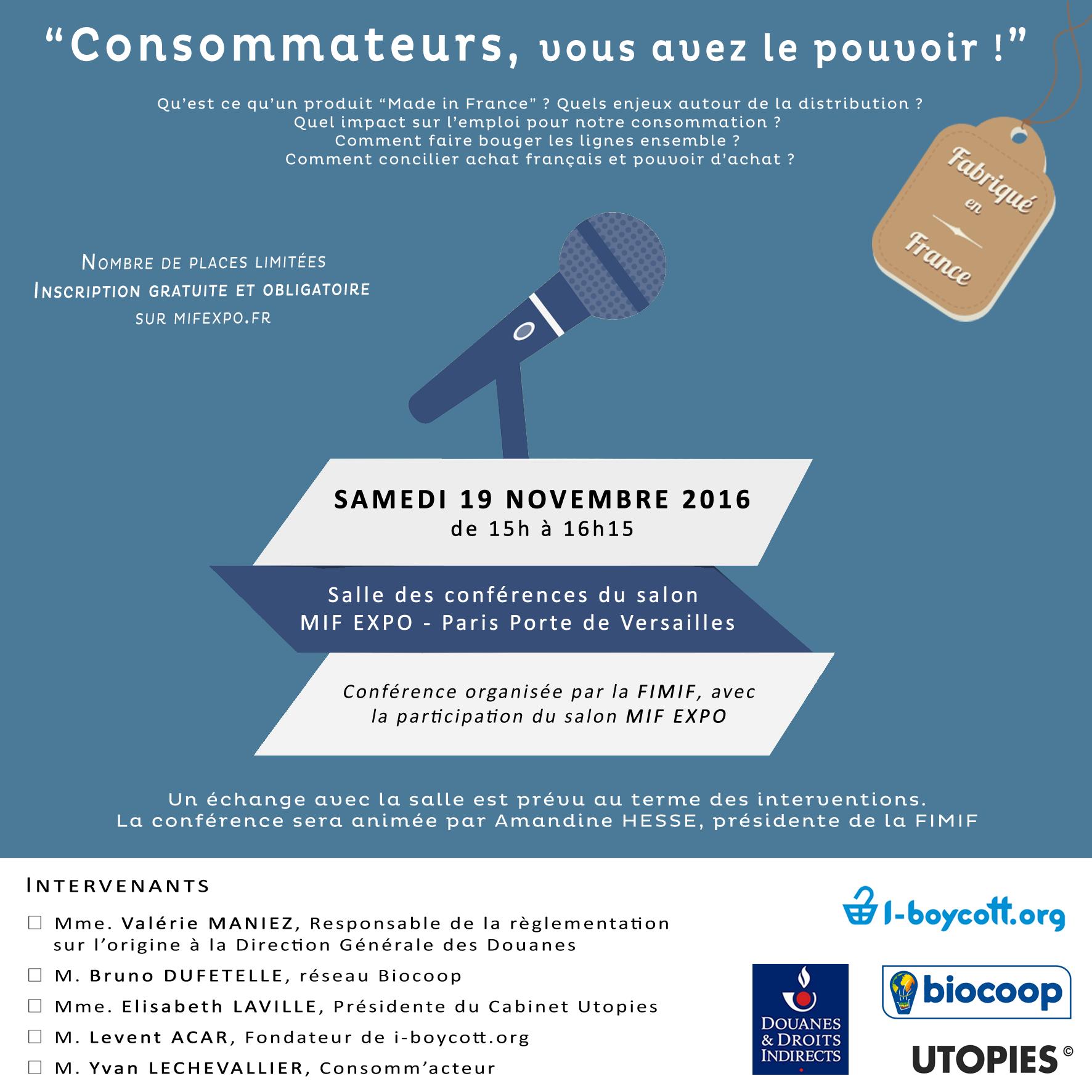 Consommateurs vous avez le pouvoir fimif for Mif expo le salon du made in france 10 novembre